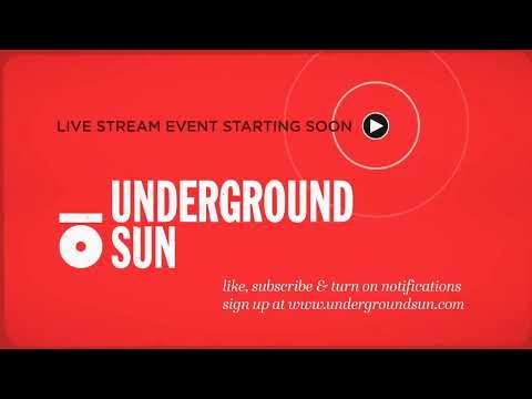 Underground Sun Live