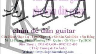 Bán Chân Đàn Guitar Gía Rẻ 0918.469.400- 0982.013.406