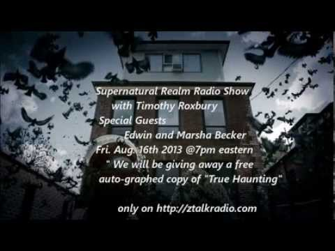 Supernatural Realm Radio Show 8/16/2013 Edwin and Marsha Becker