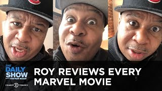 Roy Wood Jr. Reviews Every Marvel Movie | The Daily Show
