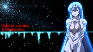 Video NightCore - Liar Mask download MP3, 3GP, MP4, WEBM, AVI, FLV Agustus 2018
