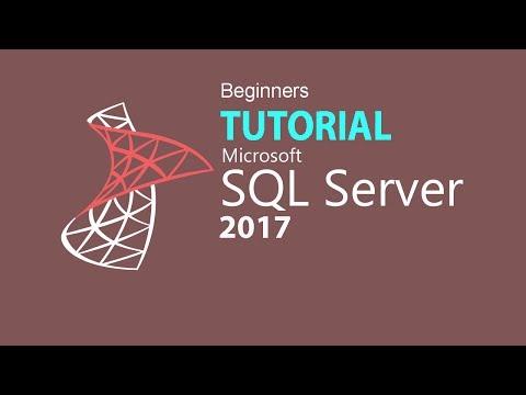SQL SERVER 2017 TUTORIAL : PART 01