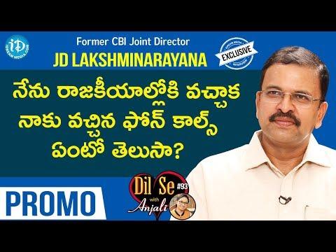Former CBI Joint Director JD Lakshmi Narayana Exclusive Interview - Promo || Dil Se With Anjali #94