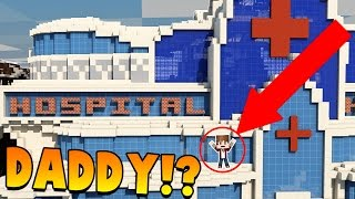Minecraft - WHO'S YOUR DADDY? HOSPITAL DISASTER! Mother Has A Baby!
