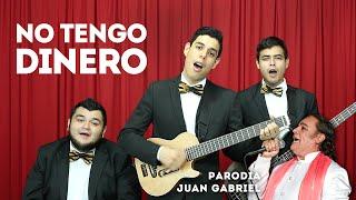 No tengo dinero (Parodia Juan Gabriel) - LOS3TT
