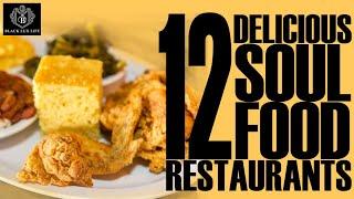 Black Excellist:  12 Delicious Soul Food Restaurants