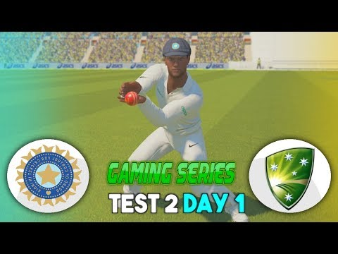 INDIA v AUSTRALIA 2nd TEST DAY 1 - 2018 GAMING SERIES - ASHES CRICKET 17