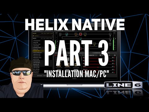 🔴 Line 6 Helix Native - Part 3 - INSTALLATION MAC/PC