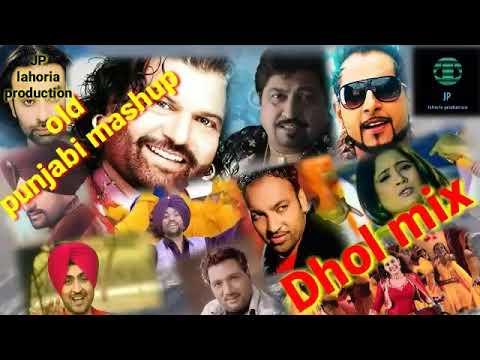 Download punjabi old mashup Dhol mix 2020 Ft JP lahoria production