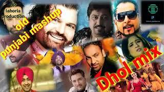 punjabi old mashup Dhol mix 2020 Ft JP lahoria production