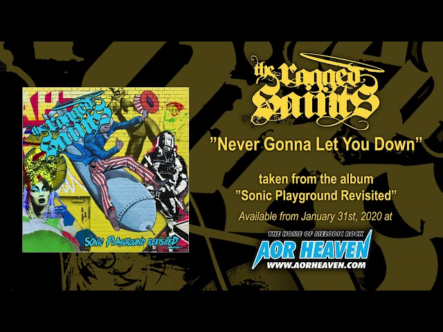 THE RAGGED SAINTS – Never Gonna Let You Down (Official Audio)