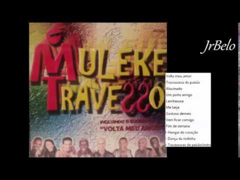 Muleke Travesso  Completo 1997 - JrBelo