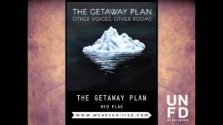 The Getaway Plan - Red Flag