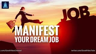 Manifest Your Dream Job ✉ Miracle Manifestation Meditation ✉ Deep Sleep Programming - Guaranteed!!!