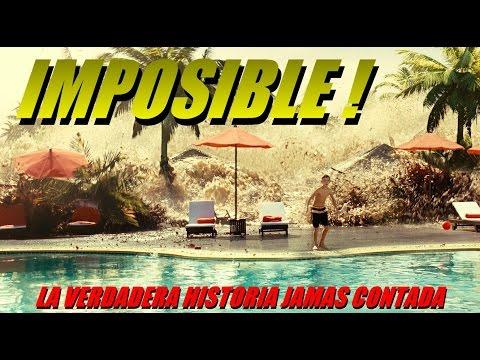 IMPOSIBLE  LA VERDADERA HISTORIA JAMAS CONTADA