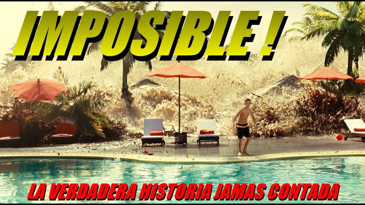 Ver IMPOSIBLE / LA VERDADERA HISTORIA JAMAS CONTADA en Español