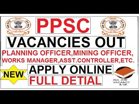 PPSC NEW VACANCIES OUT || PLANNING OFFICER,ENQUIRY OFFICER,MINIG OFFICER,CONTROLER, ETC,PPSC 2018 ||