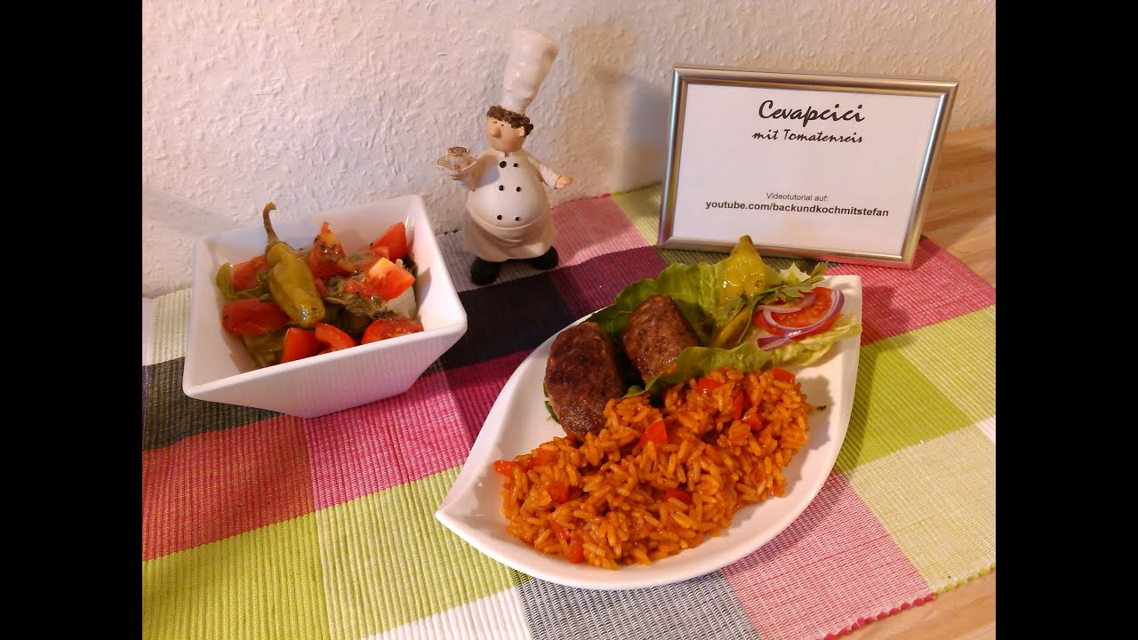 Cevapcici Mit Tomatenreis Rezept Tutorial Hd Youtube