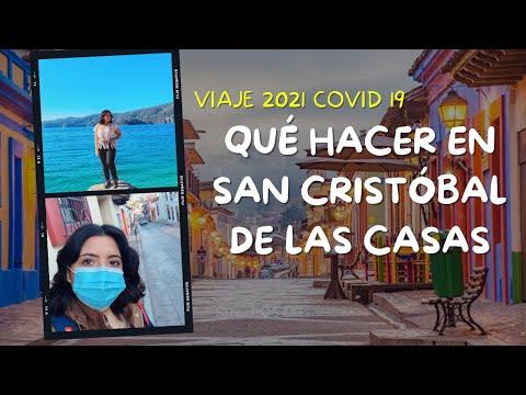 QUÉ HACER EN SAN CRISTOBAL DE LAS CASAS 2021   COVID 19