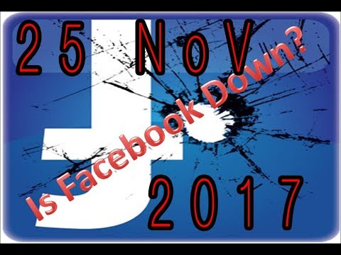 Facebook is Down Today (25 NoV 2017) (MediaWebsite Down is Only in Pakistan)