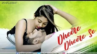 Dheere Dheere Se __Cute  love __ Phone ringtone __ Emotional .ringtone