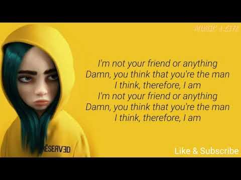 Billie Eilish - Therefore I Am // Lyrics (I'm not your friend or anything)