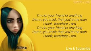 Download Billie Eilish - Therefore I Am // Lyrics (I'm not your friend or anything)