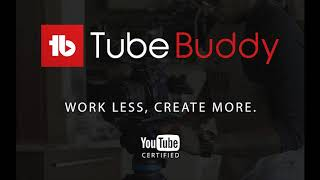 TubeBuddy Review and Discount Coupons - YouTube Certified and Approved - More Views and Subscribers