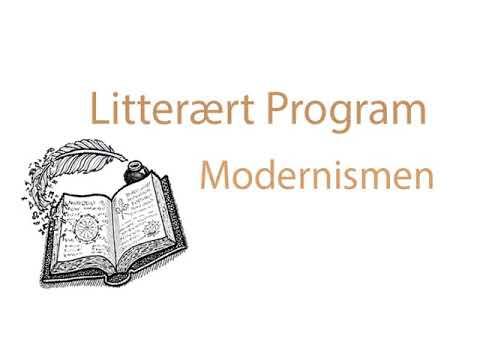 Litterært Program: Modernismen