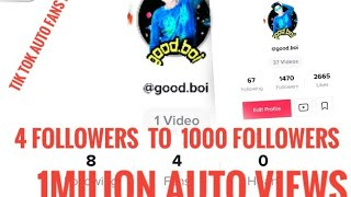 Tik tok auto fans and hearts and views increase