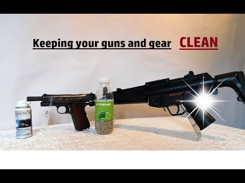 Maintain And Cleaning You're Airsoft Guns And Gear - Airsoft For Beginners