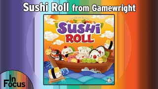 Sushi Roll - In Focus