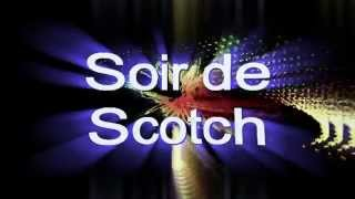Soir de Scotch version 2