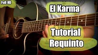 El Karma Guitarra Requinto tutorial