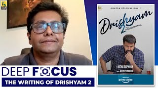 Jeethu Joseph Interview With Baradawaj Rangan | Deep Focus : The Writing Of Drishyam 2 | Mohanlal