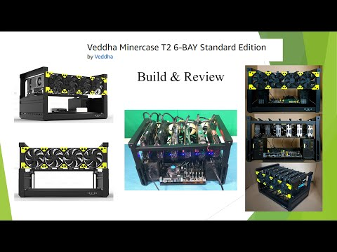 6-GPU Mining Rig Frame - Minercase T2 6-BAY By Veddha | Build And Review
