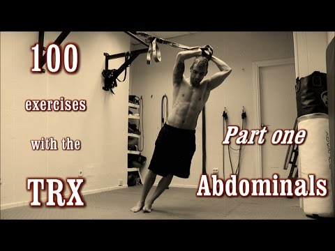 100 Exercises with the TRX The Complete Guide [Part 1 Abdominals]