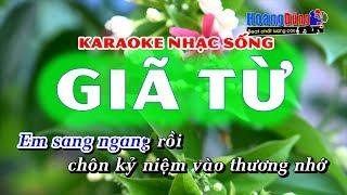 Giã Từ Karaoke Nhạc Sống beat chất lượng cao