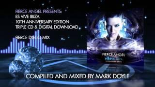 Fierce Angel Presents Es Vive Ibiza - Fierce Disco Mix