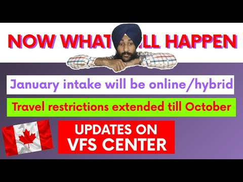 Canada January Intake 2021 Online Or Offline(incampus)? Canada Travel Updates For Students,VFS India