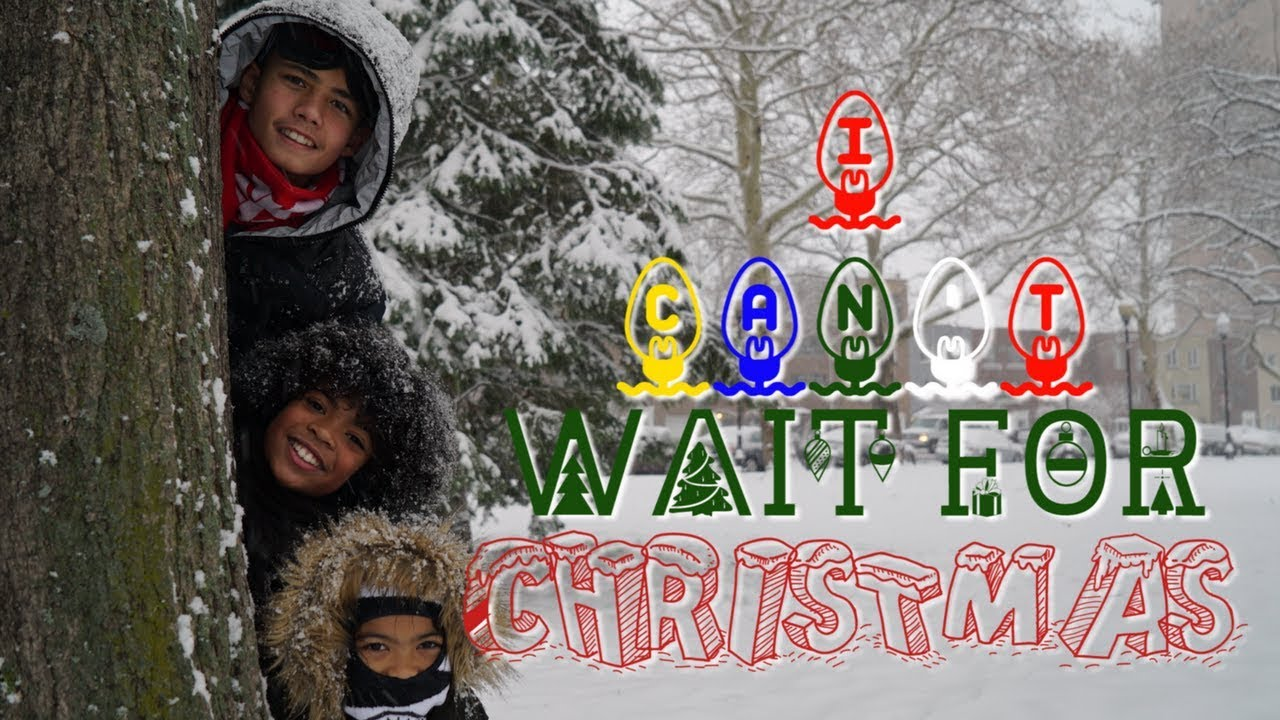I CAN'T WAIT for CHRISTMAS Song Christmas Hip Hop Rap for Kids with Lyrics to Dance to x ...