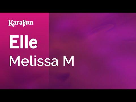 Karaoke Elle - Melissa M *