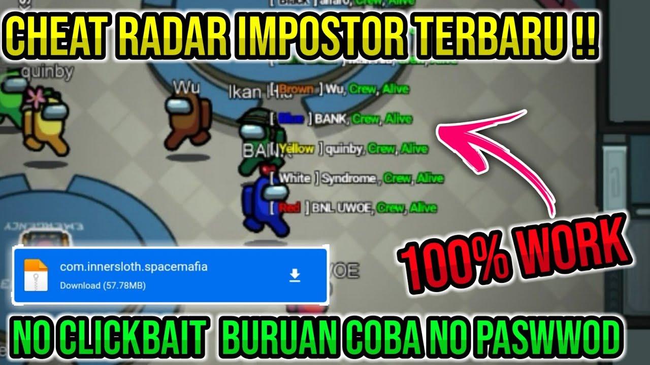 UPDATE CHEAT RADAR IMPOSTOR !! Cara Mengetahui Impostor Di Game Among Us    Buruan Cobain 100% WORK