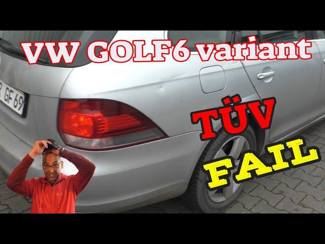 Golf 6 variant - TÜV Fail - 2010/137000km