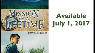 Mission of a Lifetime book trailer