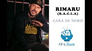 Rimaru (R.A.C.L.A)-Gara de Nord (Mi-e Foame! Ep. 23)