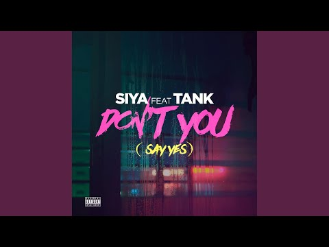 Don't You (Say Yes) (feat. Tank)