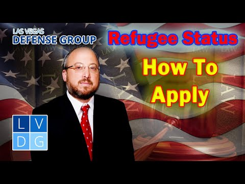 """How do I apply for """"Refugee Status"""" in the United States? Nevada immigration laws"""