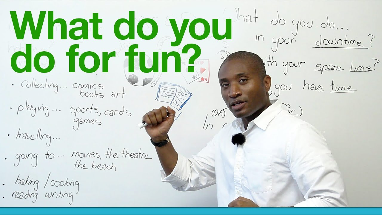 learn english what do you do for fun