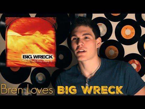 Bren Loves In Loving Memory Of by Big Wreck